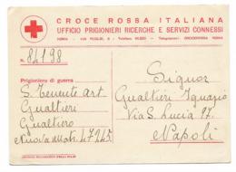 CROCE ROSSA ITALIANA - UFFICIO PRIGIONIERI E RICERCHE....DA ROMA A NAPOLI. - 1900-44 Vittorio Emanuele III