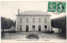 CHALO SAINT MARS - La Mairie - CPA Taxée  - Cachet : Auneau A Etampes (116145) - Other Municipalities