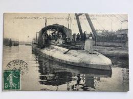 AK Chalon S Saône Chantiers Schneider Port Des Submersibles Submarine U-boot Unterseeboot Stamp Chalon Soane - Ausrüstung