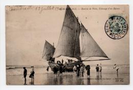 - CPA BERCK-PLAGE (62) - Rentrée De Pêche, Échouage D'un Bateau 1906 (belle Animation) - Photo Neurdein - - Berck