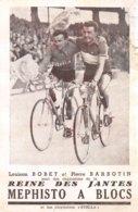 A-19-3909 : CYCLISME. LOUISON BOBET ET PIERRE BARBOTIN. REINE DES JANTES MEPHISTO. - Cycling