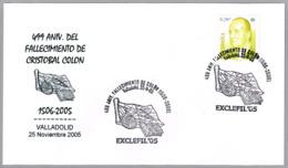 CRISTOBAL COLON. 499 Aniv. Fallecimiento - 499 Years Death Of Columbus. Valladolid 2005 - Exploradores