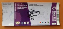 Ticket IHF Men's Handball World Championship With Autograph Spain : Slovenia, Croatia : Bosnia 23.1.2015 - Match Tickets