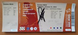 Ticket IHF Men's Handball World Championship With Autograph Germany : Argentina, Russia : Denmark  22.1.2015 - Match Tickets