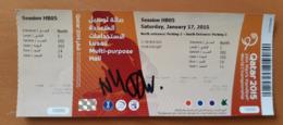 Ticket IHF Men's Handball World Championship With Autograph Belarus : Slovenia; China : Qatar 17.1.2015 - Match Tickets