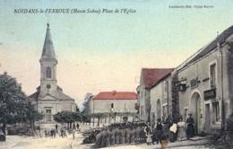 70 - Haute Saone -  NOIDANS Le FERROUX - Place De L Eglise - France