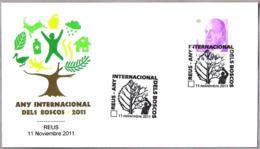 AÑO INTERNACIONAL DE LOS BOSQUES - International Year Of Forests. Reus 2011 - Protección Del Medio Ambiente Y Del Clima