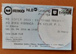 Ticket Handball Club RK Koper : RK Trimo Trebnje; RK Riko Ribnica: RK Celje Pivovarna Lasko 16.4.2016 Slovenia - Match Tickets