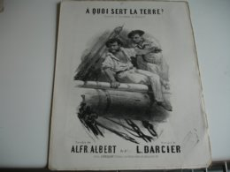 Lot 2 Ancienne  Partition Musique Gravure Nanteuil A Qui Sert Le Terre Marine De Albert Et Darcier Edi Vieillot - Partitions Musicales Anciennes