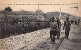 CPA L' ARMEE RUSSE A MARSEILLE - Présentation Du Drapeau Aux Troupes Russes - Marseilles