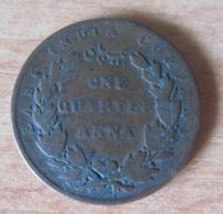 Inde Britannique (East India Company) - Monnaie One Quarter Anna 1835 - Colonies