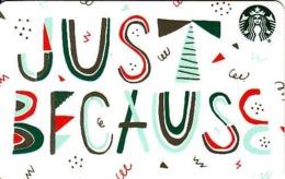 USA - Just Because Starbucks Card, - Cartes Cadeaux