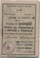 Tessera Delle Ferrovie Dello Strato Per I Viaggi Del Personale A Riposo E Famiglie. Vicenza 1943 - Historical Documents