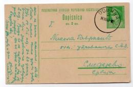 1949 YUGOSLAVIA, SLOVENIA, DOBRNA TO SMEDEREVO, STATIONERY CARD - Postal Stationery