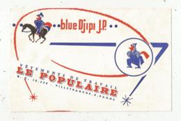 Buvard , Vêtements De Travail LE POPULAIRE ,Villefranche Sur Saone,  Blue Djipi J.P., Frais Fr 1.75 E - Vestiario & Tessile