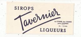 Buvard , Sirops TAVERNIER , LA COMBE DES DAMES Près COGNAC , Liqueurs , Frais Fr 1.65 E - Carte Assorbenti