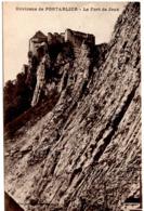 Environs De Pontarlier - Le Fort De Joux (La Cluse) - Pontarlier