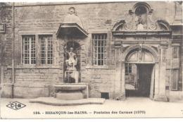 124. BESANCON-LES-BAINS .  FONTAINE DES CARMES  ( 1570 ) . CARTE NON ECRITE - Besancon
