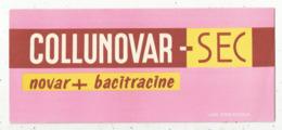 Buvard , Labo. DEXO , Puteaux, COLLUNOVAR - SEC , Novar + Bacitracine, Frais Fr 1.65 E - Produits Pharmaceutiques