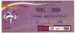 MARSEILLE - Billet D'entrée Match Amical Equipe De France Féminine - FRANCE CANADA - 4 Avril 2013 à NICE - Tickets D'entrée
