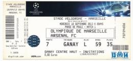 "MARSEILLE - Billet D'entrée ""Olympique Marseille => Arsenal FC"" - Stade Vélodrome Ganay 18 Sept 2013 - Tickets D'entrée"