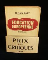 ( Littérature Guerre 39-45 WW2 ) EDUCATION EUROPEENNE Par Romain GARY 1945 - Livres, BD, Revues