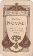 """Carte Parfumée """" NOVALI - Delettrez, 15 Rue Royale - Paris."""" (TTB) - Cartes"""