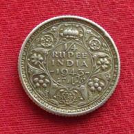 India 1/4 Rupee 1943 (c) KM# 546 Silver Edge: Reeded Inde Indie British India Britanica - India