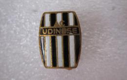 A.C. Udinese Calcio Udine FVG Distintivo Soccer Pins Juve BiancoNero Football - Calcio