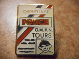 A039 -- Pin's Police Orphelinat Tours - Police