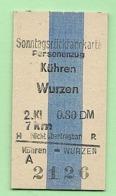 BRD - Pappfahrkarte (Reichsbahn) : Kühren - Wurzen ( Sonntagsrück ) - Bahn