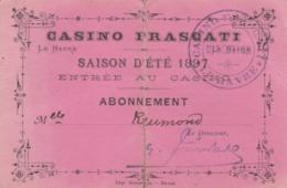 LE HAVRE : Casino FRASCATI - Carte D'entrée Pour La Saison D'été... Pour Une Demoiselle ! (peu Courant). - Biglietti D'ingresso