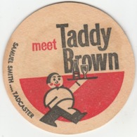 OLD BEERMAT (SEE SCANS) - SAMUEL SMITH'S BREWERY (TADCASTER, ENGLAND) - TADDY BITTER - (Cat 022) - (1963) - Portavasos