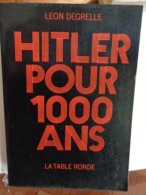 HITLER POUR 1000 ANS  Léon Degrelle 1969 - History