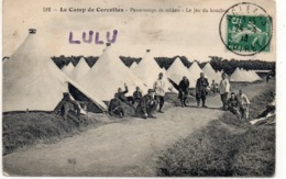 DEPT 45 : édit. Th G N° 512 : Le Camp De Cercottes , Le Jeu Du Bouchon , Passe Temps Des Soldats - France