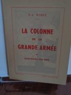 """""""LA COLONNE DE LA GRANDE ARMEE à Boulogne Sur Mer""""  P.A.Wimet 1954 - Historia"""