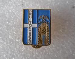 Pro Tolmezzo Udine Calcio Distintivi FootBall Soccer Spilla Pins Italy Friuli-Venezia Giulia - Calcio