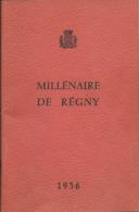 RARE Livret: Millénaire De REGNY (42), 1956 - Rhône-Alpes