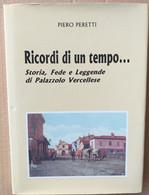 PALAZZOLO VERCELLESE -RICORDI DI UN TEMPO -EDIZIONE 1995 (70919) - Musica