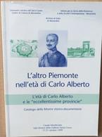 L'ALTRO PIEMONTE NELL'ETà DI CARLO ALBERTO -EDIZIONE 2001 (70919) - Musica