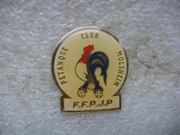 Pin's Du Pétanque Club De Molsheim. FFPJP - Pétanque