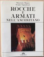 ROCCHE E ARMATI NELL'ANCONITANO -EDIZIONE 1984 (70919) - Musica