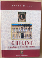 IL PALAZZO GHILINI E LA SUA STORIA -EDIZIONE 2001 (70919) - Musica