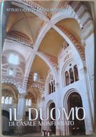 IL DUOMO DI CASALE MONFERRATO -EDIZIONE 2001 (70919) - Musica