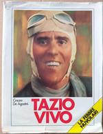 TAZIO NUVOLARI -LA SUA STORIA - CONTI EDITORE ANNO 1987 (70919) - Musica