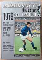 ALMANACCO DEL CALCIO ILLUSTRATO PANINI ANNO 1979 (70919) - Musica