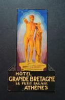 Etiquette  D'Hôtel. Luggage Label.   HOTEL  GRANDE  BRETAGNE   Le Petit Palais.  ATHENES.  GRECE - Adesivi Di Alberghi