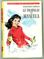 """Idéal Bibliothèque N°270 Avec Jaquette - Marguerite Thiébold - """"Le Traîneau De Manuela"""" - 1964 - Ideal Bibliotheque"""