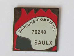 1 Pin's Sapeurs Pompiers De SAULX (HAUTE SAÔNE - 70) - Pompiers
