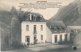 CPA - France - (65) Hautes Pyrénées - Gèdre - Centre D'excursions De Pêche Et De Chasse - Gavarnie
